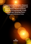 Cover for A Computerized Boundary Element Models for Coupled, Uncoupled and Generalized Thermoelasticity Theories of Functionally Graded Anisotropic Rotating Plates