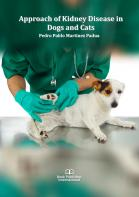 Cover for Approach of Kidney Disease in Dogs and Cats