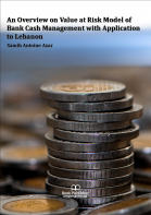 Cover for An Overview on Value at Risk Model of Bank Cash Management with Application to Lebanon