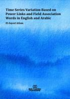 Cover for Time Series Variation Based on Power Links and Field Association Words in English and Arabic