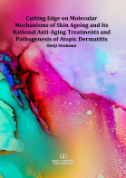 Cover for Cutting Edge on Molecular Mechanisms of Skin Ageing and Its Rational Anti-Aging Treatments and Pathogenesis of Atopic Dermatitis